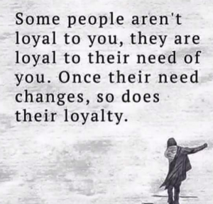 Is loyalty a must - some people